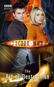 Doctor Who: The Art of Destruction - Stephen Cole