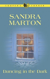 Dancing in the Dark (Cooper's Corner) - Sandra Marton