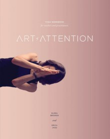 Art of Attention: Book One - Erica Jago,Elena Brower