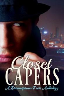 Closet Capers - Mari Donne, Jude Dunn, Amy Rae Durreson, Eli Easton