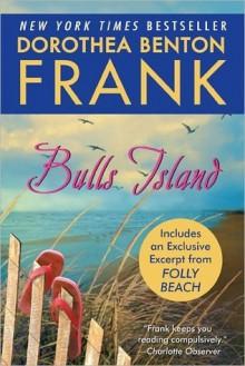 Bulls Island: Free With Bonus Material - Dorothea Benton Frank