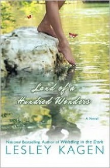Land of a Hundred Wonders - Lesley Kagen