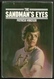 The Sandman's Eyes - Patricia Windsor