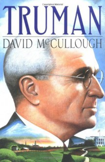 By David McCullough: Truman - -Simon & Schuster-