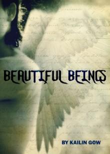 Beautiful Beings - Kailin Gow