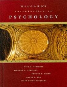 Hilgard's Introduction to Psychology - Richard C. Atkinson;Edward E. Smith;Daryl J. Bem;Susan Nolen-Koeksema;Ernest Hilgard;Rita L. Atkinson