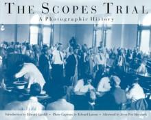 Scopes Trial: Photographic History - Edward Caudill