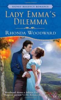Lady Emma's Dilemma - Rhonda Woodward,Rhonda Woodword