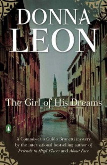 The Girl of His Dreams - Donna Leon