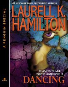Dancing - Laurell K. Hamilton