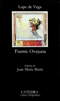 Fuente Ovejuna (Clasicos Hispanicos) - Lope de Vega, Sole
