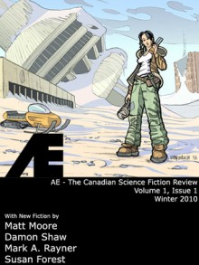 AE, #1 - Matt Moore, Damon Shaw, Mark A. Rayner, Susan Forest