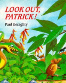 Look Out, Patrick! - Paul Geraghty