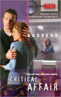 Critical Affair (Code Red #10) - M.J. Rodgers