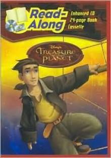 Disney's Treasure Planet (Read-Along Series) - Walt Disney Company, Chuck Riley