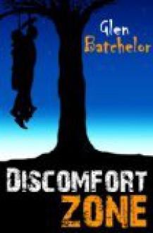Discomfort Zone - Glen Batchelor, Pam Howes, Andrew Campbell