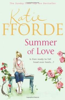 Summer of Love - Katie Fforde