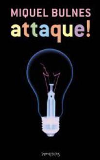 Attaque! - Miquel Bulnes