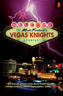 Vegas Knights - Matt Forbeck