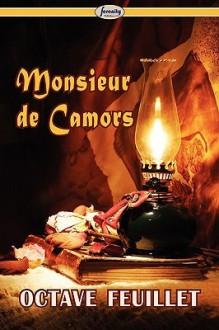 Monsieur de Camors (Complete) - Octave Feuillet
