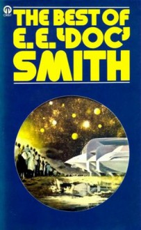 """The Best of E. E. """"Doc"""" Smith - E. E. Smith"""