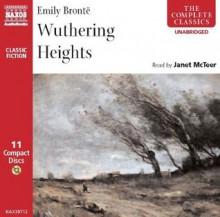 Wuthering Heights - Janet Mcteer, David Timson, Emily Brontë