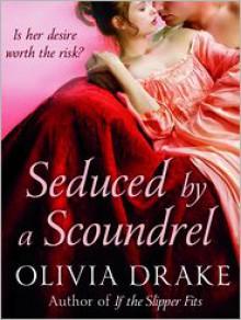Seduced By A Scoundrel - Olivia Drake