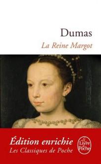 La Reine Margot (Classiques) (French Edition) - Alexandre Dumas