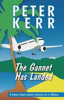 The Gannet Has Landed - Peter Kerr