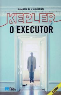 O Executor (Joona Linna, #2) - Lars Kepler