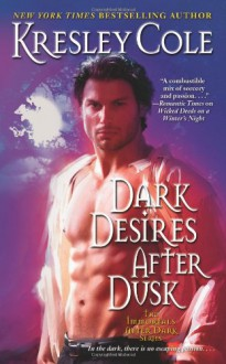 Dark Desires After Dusk - Kresley Cole