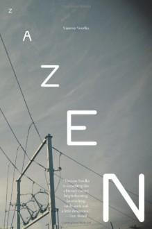 Zazen - Vanessa Veselka