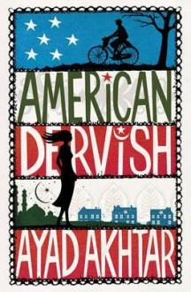 American Dervish - Ayad Akhtar