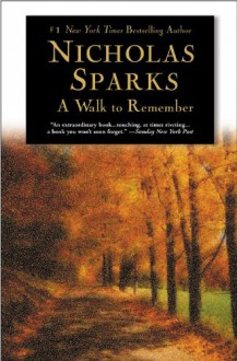A Walk to Remember - Nicholas Sparks