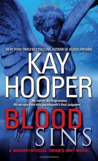 Blood Sins (Bishop/Special Crimes Unit: Blood Trilogy) - Kay Hooper