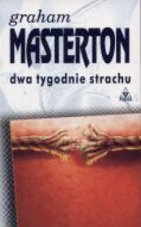 Dwa tygodnie strachu - Graham Masterton, Michał Wroczyński