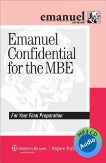 Emanuel Confidential for the MBE Audio Review - Steven L. Emanuel