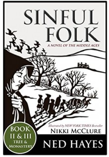 Sinful Folk: TREE & MONASTERY: (includes Book 2 & 3) - Ned Hayes