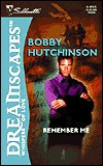 Remember Me - Bobby Hutchinson