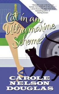 Cat in an Ultramarine Scheme: A Midnight Louie Mystery - Carole Nelson Douglas