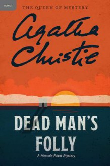 Dead Man's Folly (Hercule Poirot, #31) - Agatha Christie
