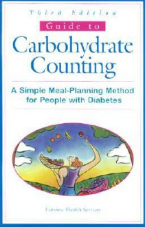 Guide to Carbohydrate Counting: A Simple Meal-Planning Method for People with Diabetes - Fairview Health Services