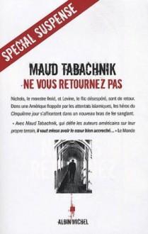 Ne Vous Retournez Pas (French Edition) - Maud Tabachnik