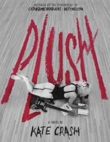 Plush - Kate Crash
