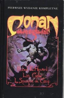 Conan obieżyświat - L. Sprague de Camp, Lin Carter, Robert Ervin Howard