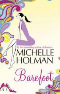 Barefoot - Michelle Holman