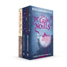 The PC Grant Novels: Rivers of London, Moon Over Soho, Whispers Under Ground (Rivers of London 1-3) - Ben Aaronovitch