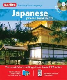 Berlitz Japanese Phrase Book & CD - Berlitz Publishing Company