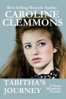 Tabitha's Journey - Caroline Clemmons