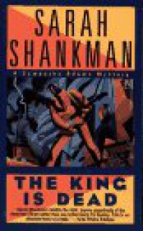 The king is dead - Sarah Shankman, Jane Chelius